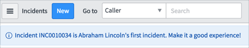 An info message states Incident INC0010034 is Abraham Lincoln's first incident. Make it a good experience!